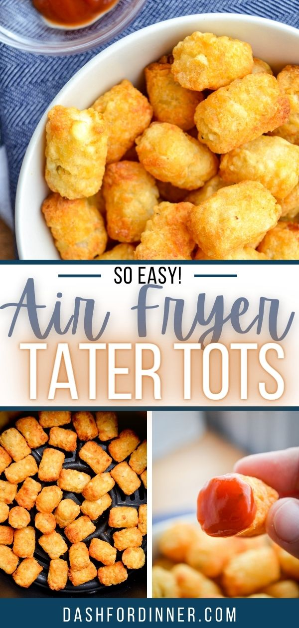 3 frames of tater tots: one as a bowl of cooked tater tots, another of an air fryer with tots in it, and a third with a tater tot dipped in ketchup.