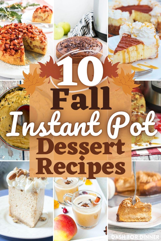 10 Fall Instant Pot Dessert Recipes